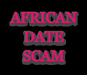AfricanDate Scam